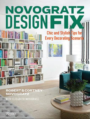 Novogratz Design Fix: Chic and Stylish Tips for Every Decorating Scenario