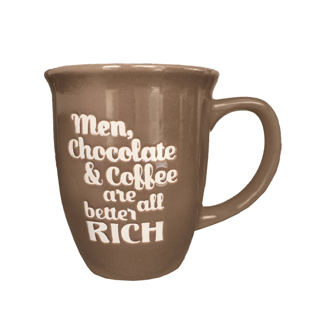 Men, Chocolate & Coffee Are All Better Rich, Warm Gray