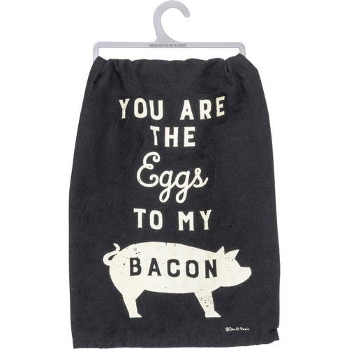 Dish Towel - You Are The Eggs To My Bacon