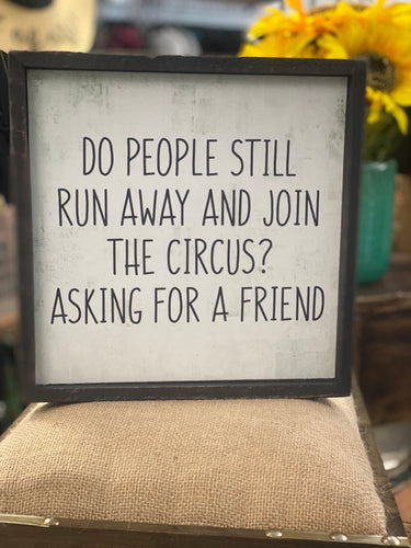 Join the circus sign