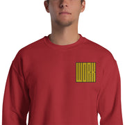 HARD WORK Sweatshirt