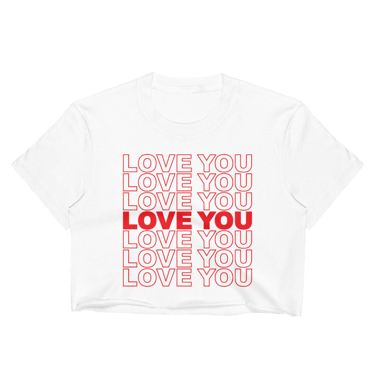 Love You Love You Crop Top