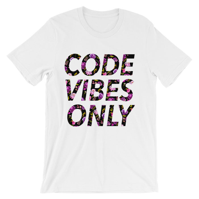 Code Vibes Only Floral Unisex