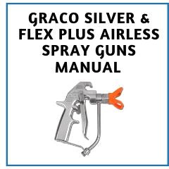Graco Silver Flex Plus Airless Spray Gun Manual