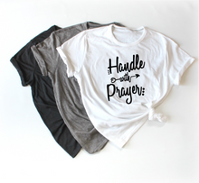 """Handle with Prayer"" Crew Neck Tee"
