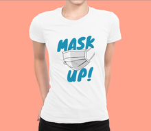 MASK UP! Tees