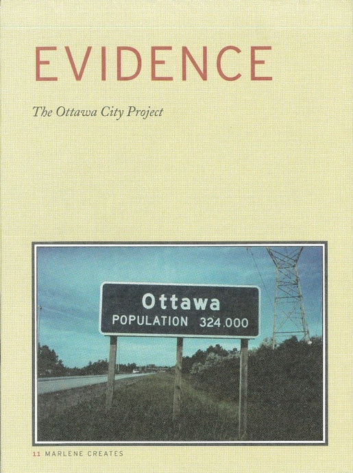 Evidence: The Ottawa City Project / Signes: Le projet ville d'Ottawa