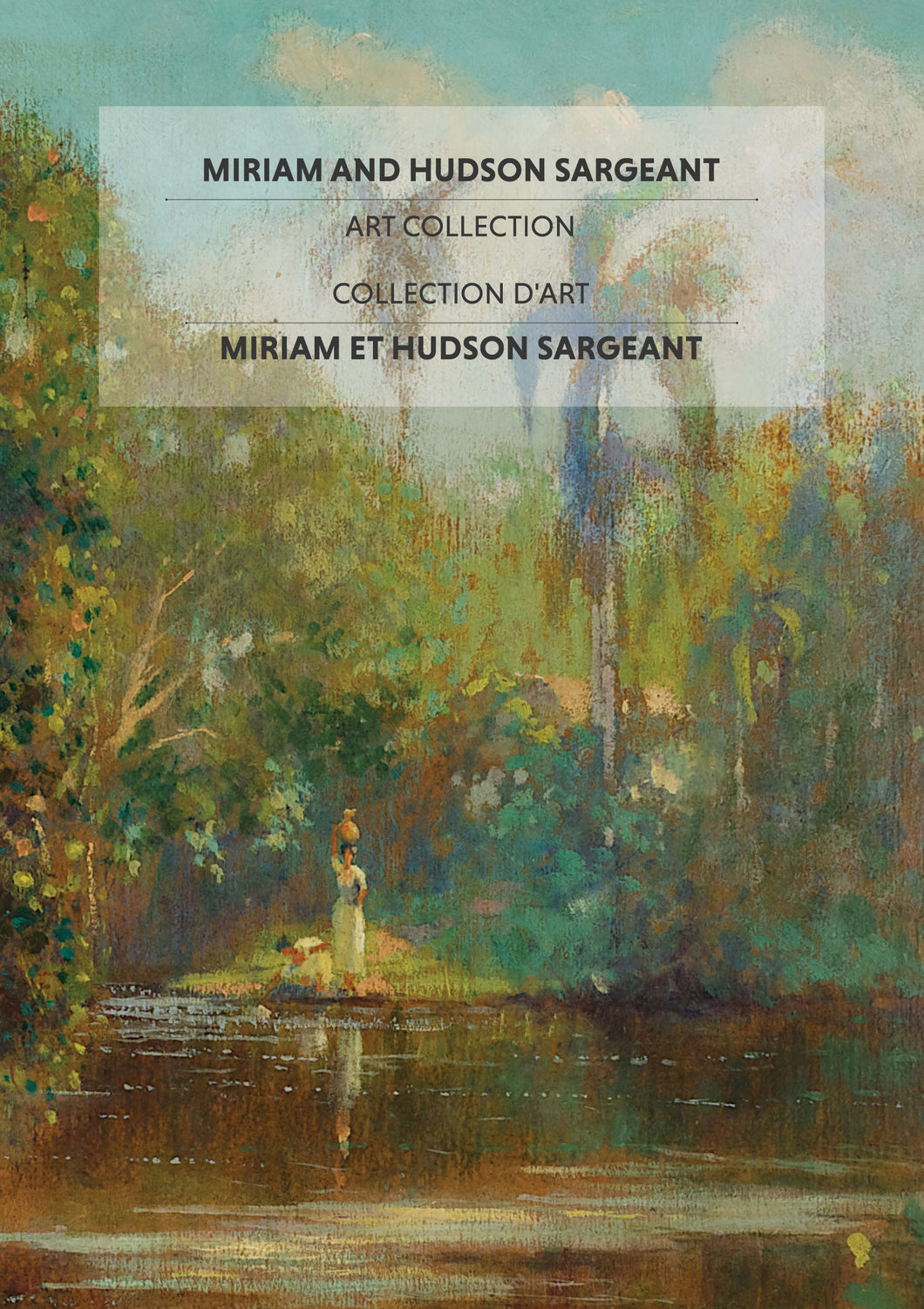 Miriam and Hudson Sargeant Art Collection / Collection d'art Miriam et Hudson Sargeant