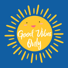Good Vibes Only t-shirt design featuring a cartoon sun with a face on blue