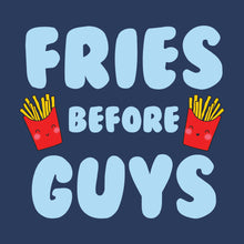 French fry Fries Before Guys t-shirt design on navy blue