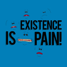 Existence is Pain Rick and Morty t-shirt design