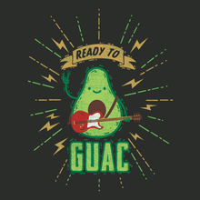 Ready to Guac