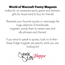 World of Warcraft (WoW) Poetry Magnets