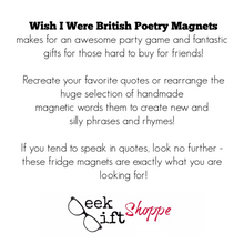 Wish I Were British Poetry Magnets