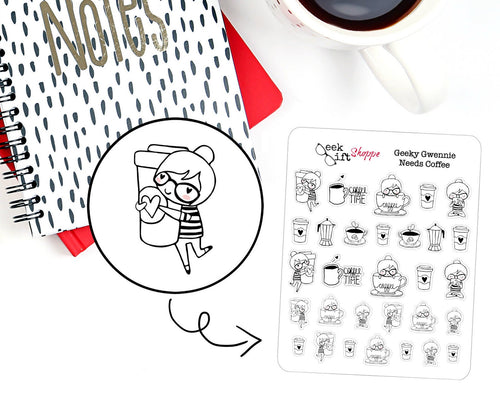Geeky Gwennie Needs Coffee Planner Sticker / G007