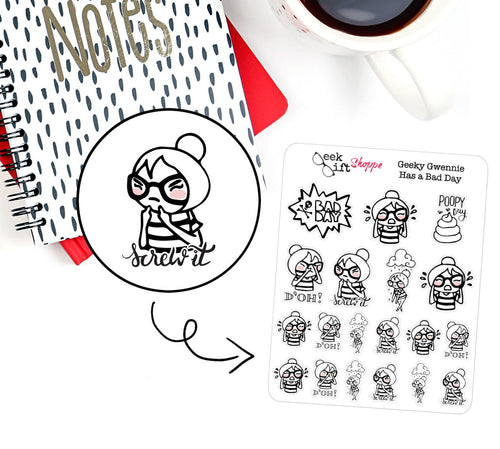 Geeky Gwennie Has A Bad Day Planner Sticker / G004