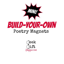 Mini Build-Your-Own Poetry Magnets