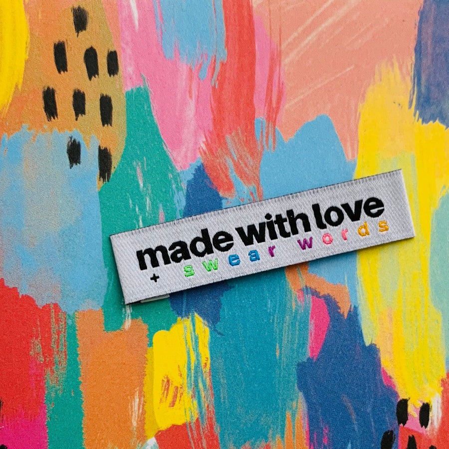 """MADE WITH LOVE + SWEARWORDS"" - Woven Label"