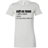 Self-Esteem Fitted Tee