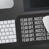 Fear Off. Hustle On. Mouse Pad