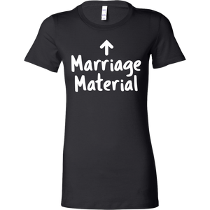 Marriage Material T-Shirt