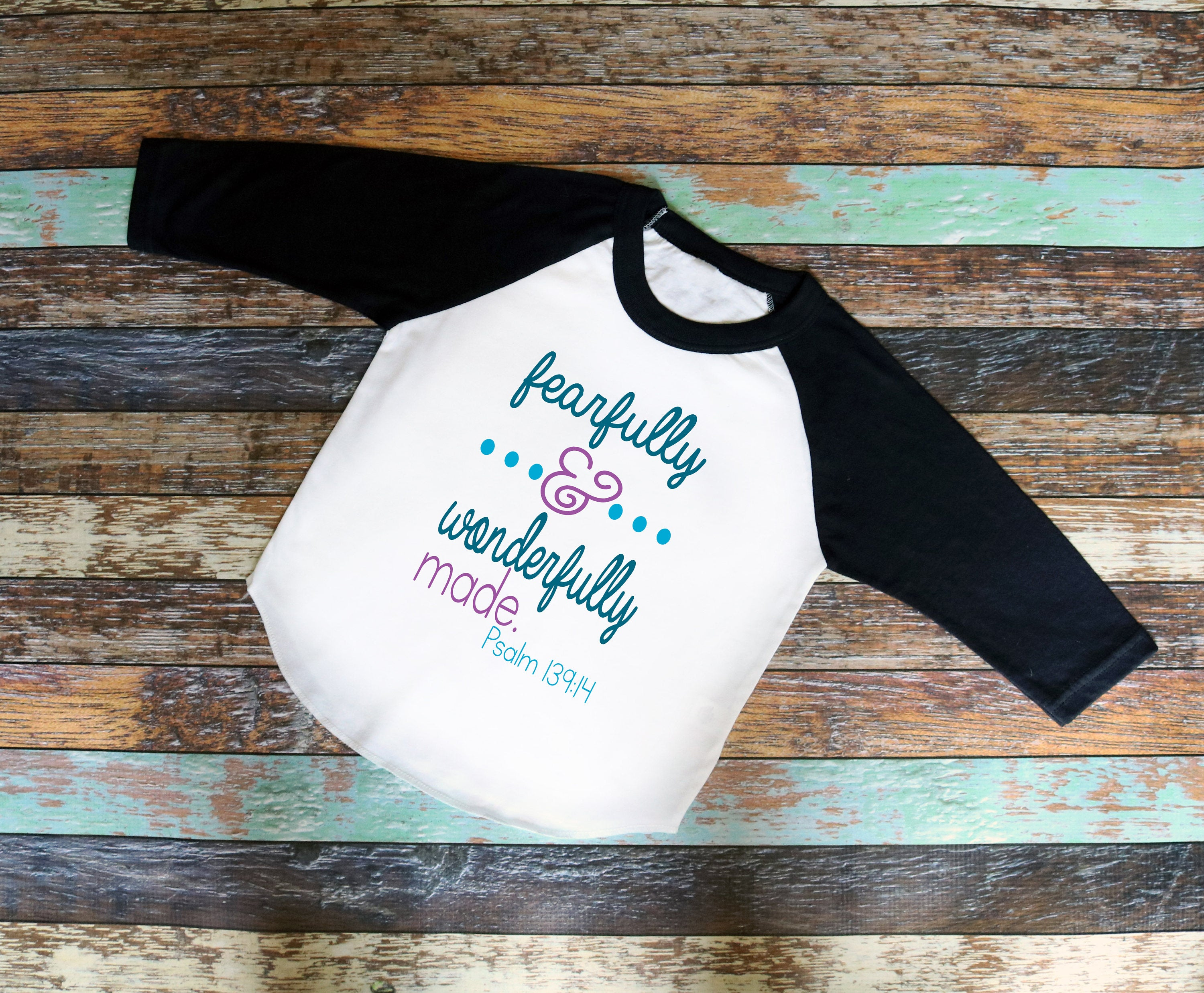 Fearfully And Wonderfully Made Shirt Cute saying bodysuit or T
