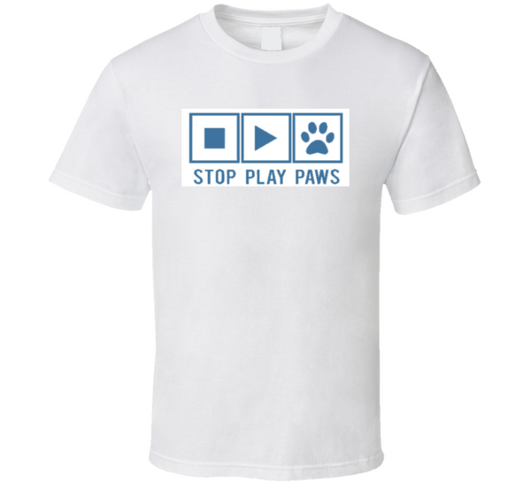 Stopplaypaws T Shirt