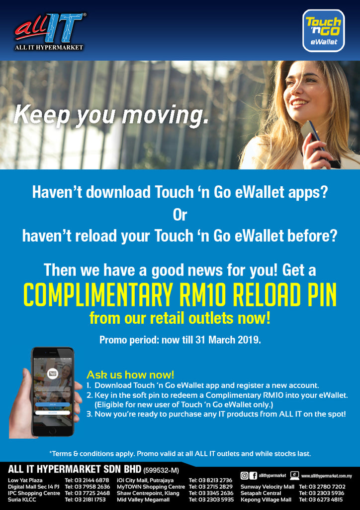 Complimentary Rm10 Reload For Touch N Go Ewallet S New User All It Hypermarket