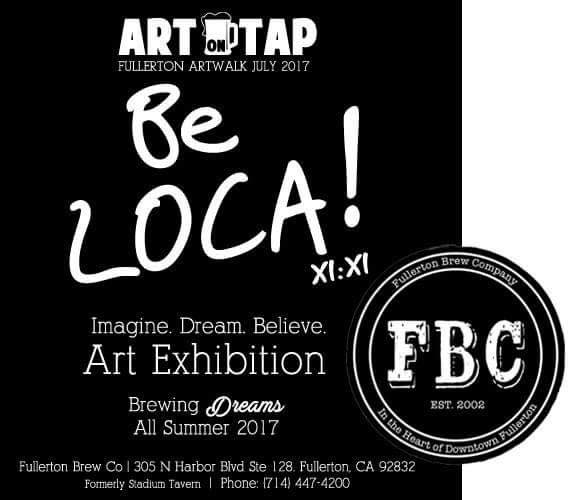 Art on Tap, Brewing Dreams Summer 2017 @ Fullerton Brew Co