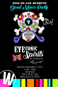 "11/4 - It's a Dead Man's Party @ Wursthaus - ""EYEconic Spirits"" Art Exhibition by Angelicque''"