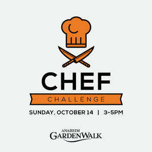 10/14 Chef Challenge & Art on the Walk ~ Anaheim GardenWalk