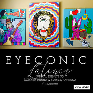 EYECONIC LATINOS by Angelicque'
