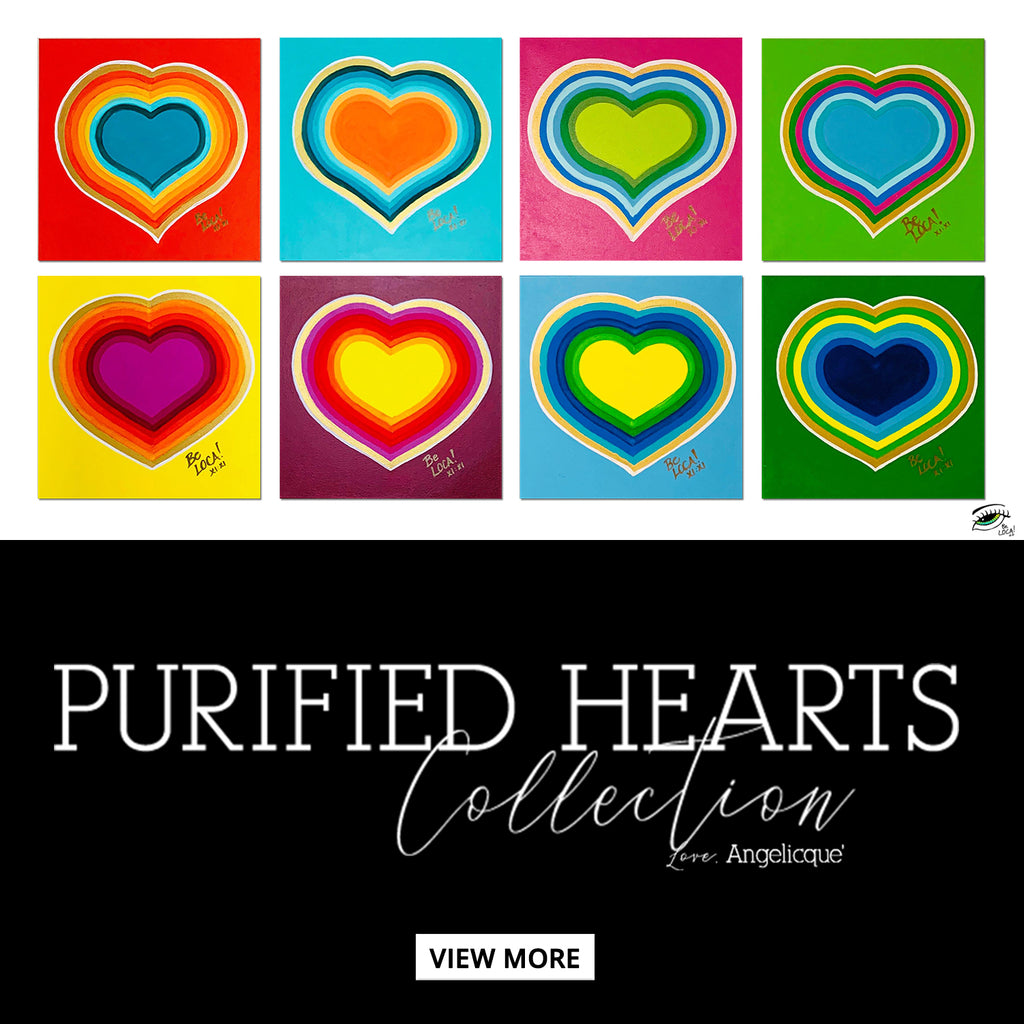 Purified HeARTS by Angelicque'
