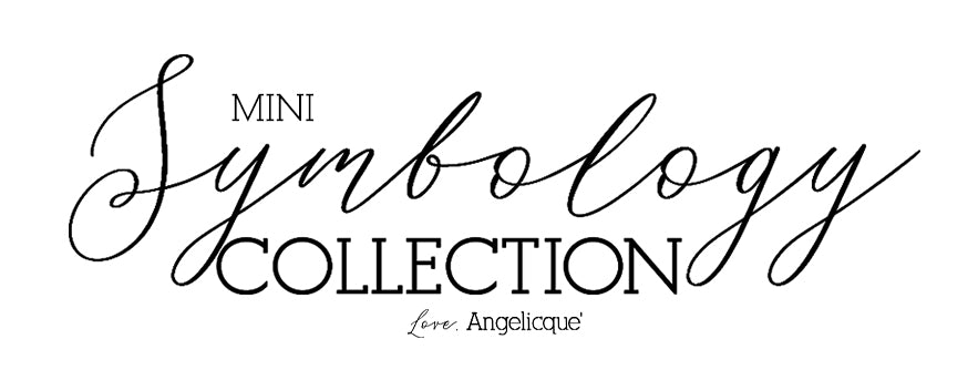 Symbology Collection by Angelicque'