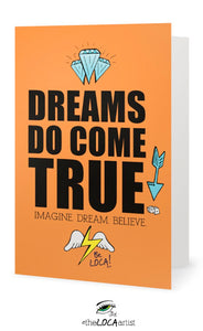 Dreams Do Come True | EYEconic Art Cards by Angelicque'