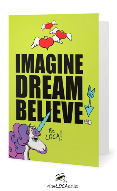 Imagine, Dream, Believe | EYEconic Art Cards by Angelicque'