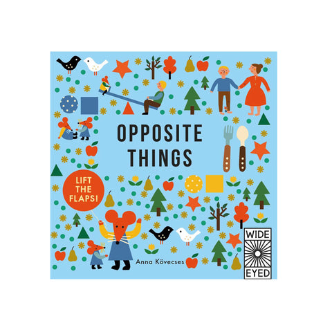 opposite things board book by Anna Kovecses