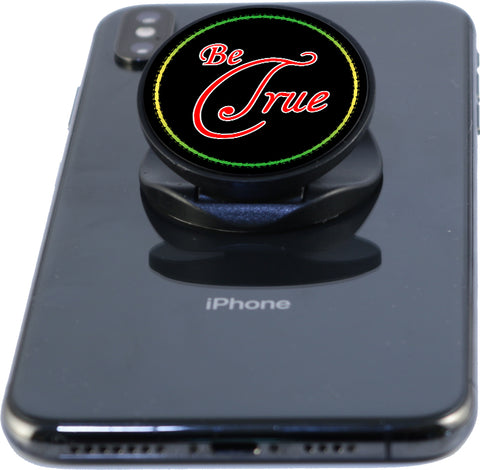 Be True - Phone Grip