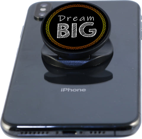 Dream Big - Phone Grip