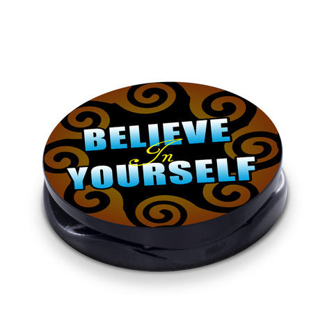 Believe In Yourself - Phone Grip