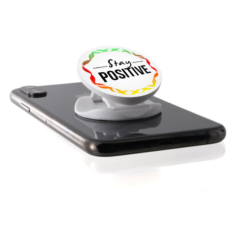 Stay Positive - Phone Grip