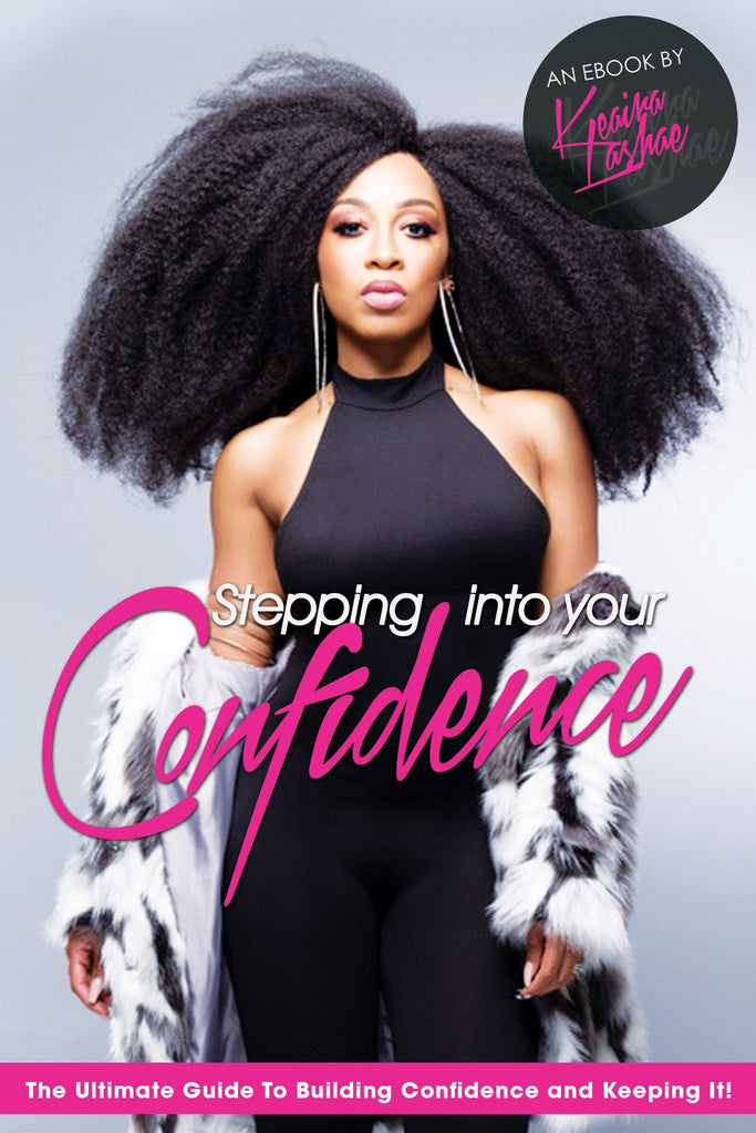 Stepping Into Confidence Ebook -Keaira LaShae