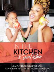 In The Kitchen With Keaira LaShae Recipe Ebook