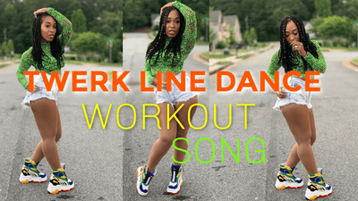 TWERK LINE DANCE WORKOUT SONG - TeamLaShae