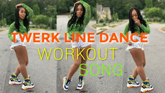 TWERK LINE DANCE WORKOUT SONG