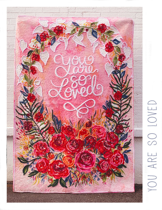 You Are So Loved by Create Joy Project for Moda  Panel Kit