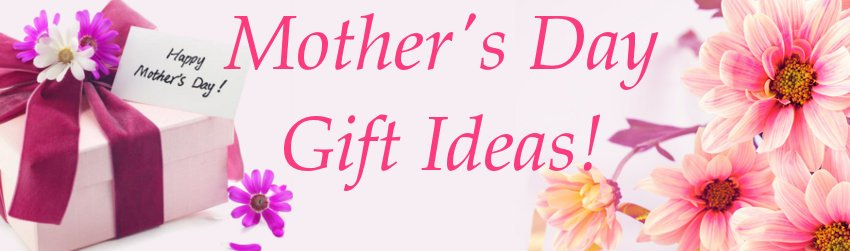 Mothers Day Gift Ideas 2018 – Tagged