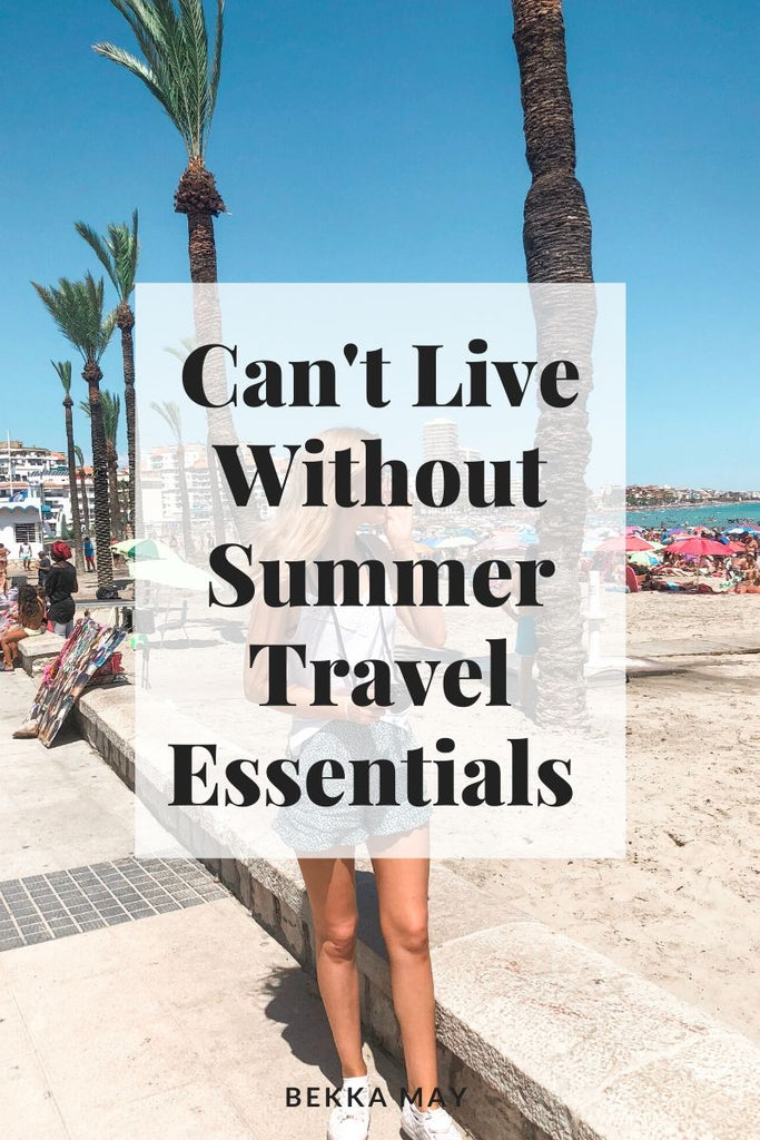 Can't Live Without Summer Travel Essentials