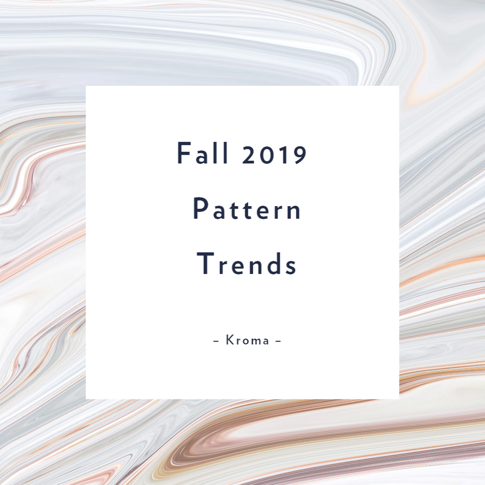 Fall 2019 Pattern Trends