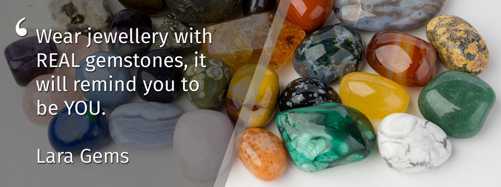 Quote about gemstones by LARA GEMS, Founder of GEMS IN STYLE - Australian Gemstone Jewellery Brand